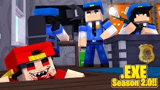 Minecraft .EXE 2.0 - ROPO.EXE IS BACK, THE POLICE FORCE ARE HIS FIRST TARGETS!