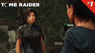 Shadow of the Tomb Raider - Ep 7 - Problèmes de villageois - Let's Play FR HD