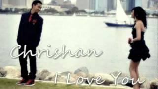 Chrishan - I Love You w/ DL + Lyrics