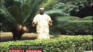 Gen. Prince Adekunle 'Omoniyi Omonide' Part 1