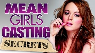 8 Casting Secrets You Didnt Know About Mean Girls