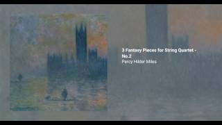 3 Fantasy Pieces for String Quartet