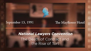 Click to play: The Death of Contract and the Rise of Tort [Archive Collection]