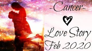 Cancer ~ A surprise is coming! ~ Love Story February 2020