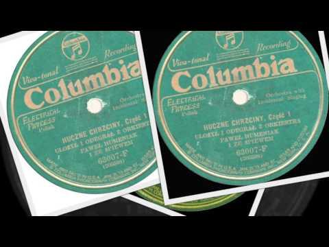 Polish 78rpm recordings, 1927. Columbia 63007. Huczne chrzciny, cz. 1 & 2