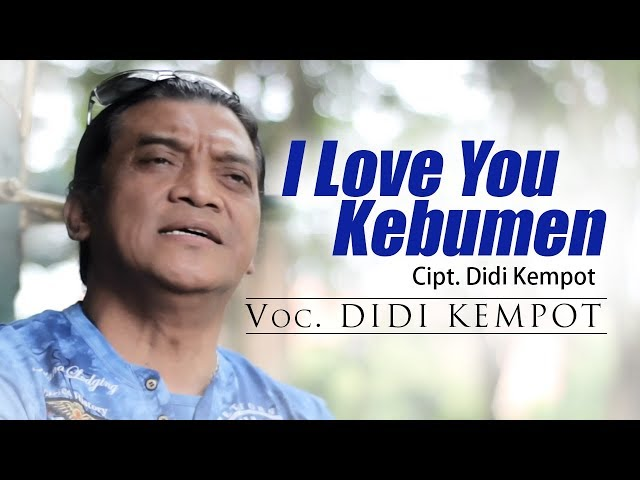 Didi Kempot - I Love You, Kebumen [OFFICIAL]