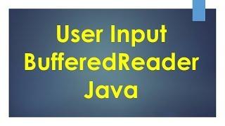User Input using BufferedReader