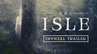 VIDEO: THE ISLE – Off. Trailer