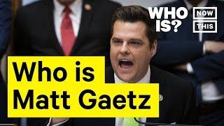 Who Is Matt Gaetz? Narrated by Gabe Gundacker | NowThis