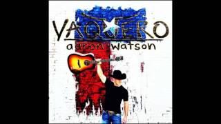 Aaron Watson —  Amen Amigo (Audio)