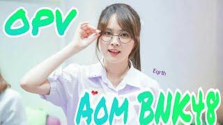 [OPV] Aom BNK48-พูดไม่ออก:The Toys