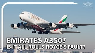 End Of The A380: Emirates Considering The A350!