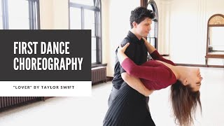 "Wedding First Dance Choreography to ""Lover"" by Taylor Swift 