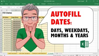 AutoFill Dates in Excel - Days, Weekdays, Months & Years