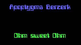 Apoptygma Berzerk - Ohm sweet Ohm @33RPM.wmv