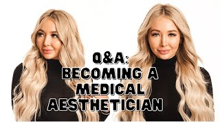 Becoming A Medical Aesthetician