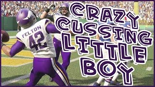 WARNING! CRAZY CUSSING LIL BOY!!  - Madden 16 Ultimate Team | MUT 16 XB1 Gameplay