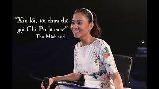 Thu Minh nói gì về việc hotgirl Chi pu làm ca sĩ