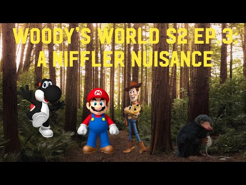 Woody's World S2 Ep.3: A Niffler Nuisance