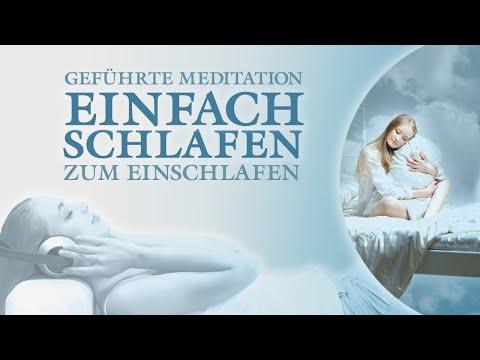 Mit Leichtigkeit Einschlafen und entspannt Durchschlafen - Einschlafhilfe, Meditation, Hypnose