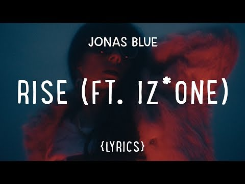 Jonas Blue Rise Feat Iz*one