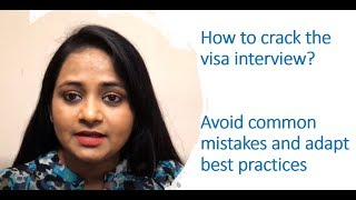 Tips to keep in mind for H1B/H4/B1/B2 visa interviews
