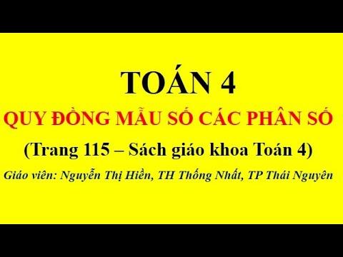 TOÁN - TIẾT 103: QUY ĐỒNG MẪU SỐ CÁC PHÂN SỐ