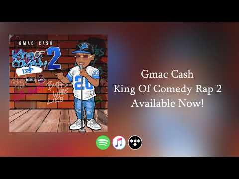 GmacCash – King Of Comedy Rap 2 Out Now