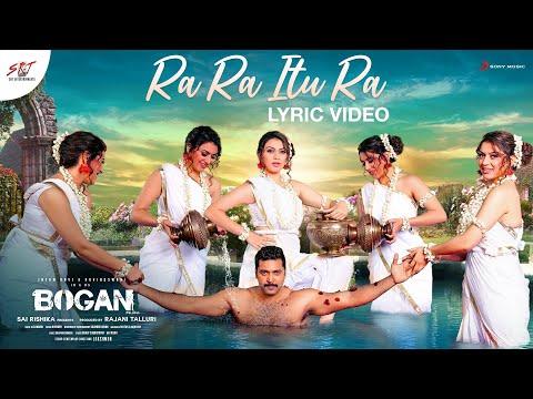 Bogan Telugu - Ra Ra Itu Ra Song Video