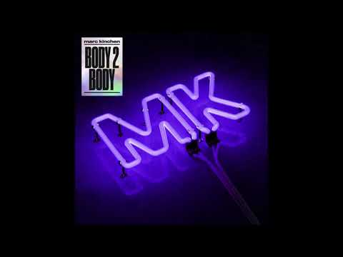 MK - Body 2 Body (Extended Mix)