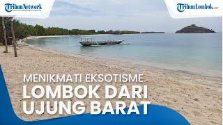 Pantai Elak-Elak, Menikmati Eksotisme Pulau Lombok dari Ujung Barat