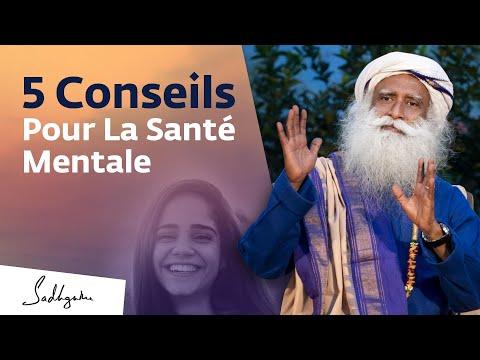 5 conseils pour améliorer sa santé mentale | Sadhguru Français 5 conseils pour améliorer sa santé mentale | Sadhguru Français