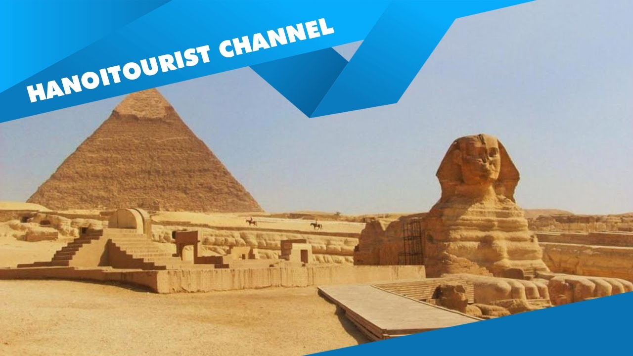 Du lịch Ai Cập hành trình ngược về quá khứ