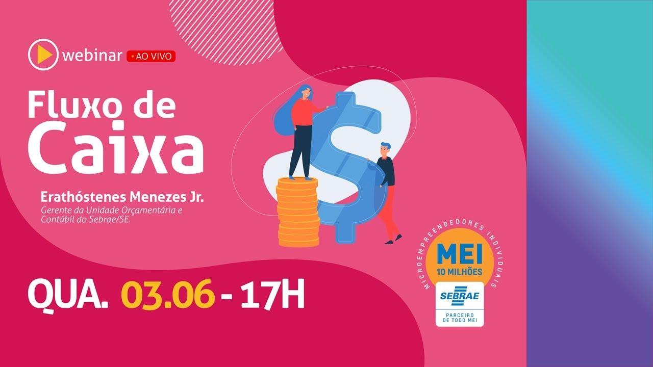 Webinar - Fluxo de Caixa (com Rodrigo Dias e Aurélio Viana)