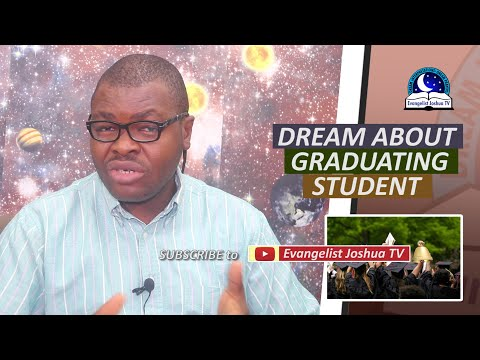 DREAM ABOUT GRADUATING STUDENT  - Biblical Meaning of Graduation