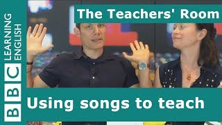 The Teachers Room: Using Songs