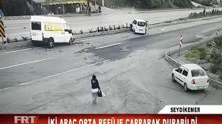 SEYDİKEMER İKİ ARAÇ ORTA REFÜJE ÇARPARAK DURABİLDİ