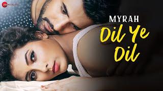 Dil Ye Dil | Myrah | Sukanya Surve & Sandeep   - YouTube