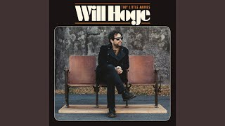 Will Hoge Con Man Blues