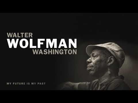 Walter Wolfman Washington -