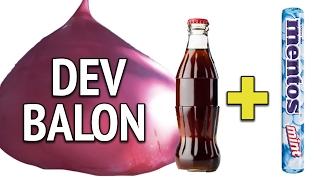 Dev Balonla Kola + Mentos Deneyi
