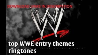 top wwe entry theme song ringtones(with download links)