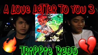 🖤📝 TRIPPIE REDD   A LOVE LETTER TO YOU 3 (REACTIONREVIEW) [ALLTY3]