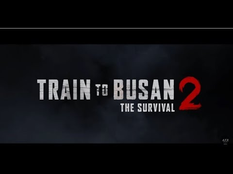 TRAIN TO BUSAN 2 RELEASE 2018 : Synopsis