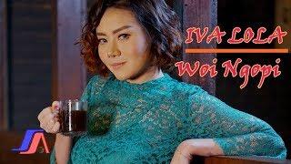 Lagu Woi Ngopi Iva Lola