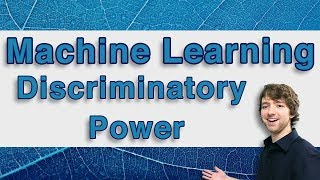 Machine Learning and Predictive Analytics - Discriminatory Power - #MachineLearning