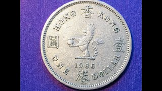 The Hong Kong One Dollar Coin From 1960 - Philindsing Coin's 1st Hong Kong Video!
