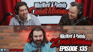 2 Drink Minimum - Episode 135
