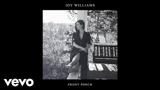 Joy Williams   Front Porch (Audio)