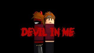Roblox Music Video || Devil In Me - Halsey
